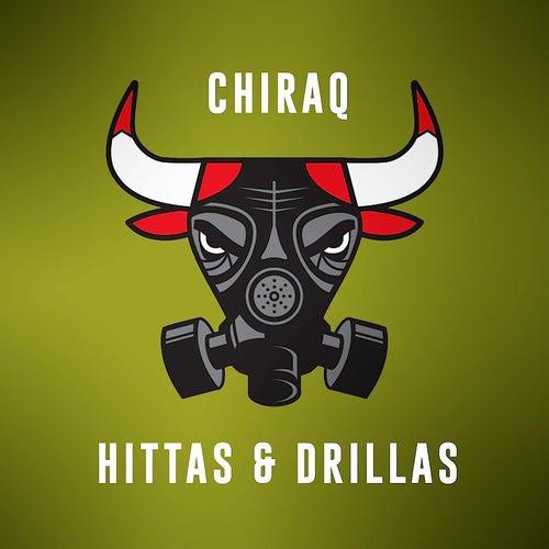 Chiraq Hittas & Drillas, Vol. 2 by Various Artists