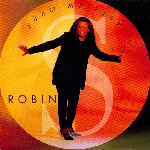 Show Me Love de Robin S.