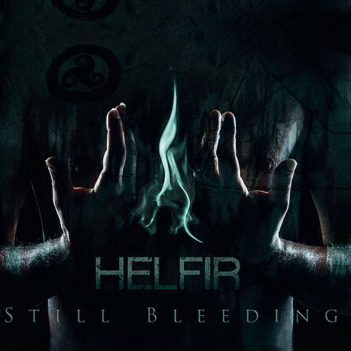 Still Bleeding by Helfir