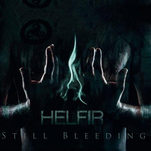 Still Bleeding by Helfir