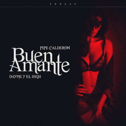Buen Amante (feat. Pipe Calderon) de Dayme y El High