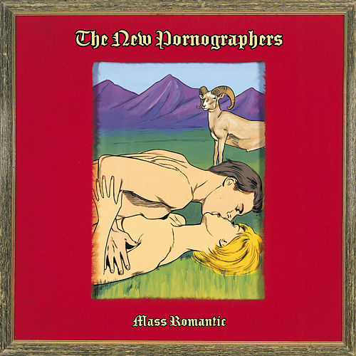 Mass Romantic (Remastered) de The New Pornographers