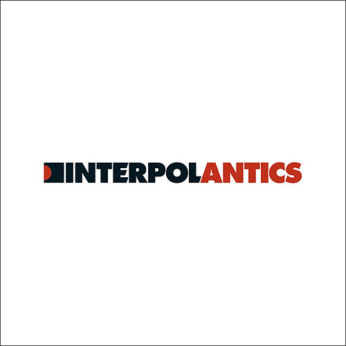 Antics: The Special Edition by Interpol