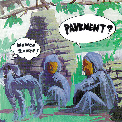 Wowee Zowee de Pavement