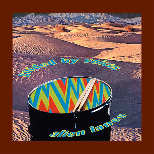 Alien Lanes de Guided By Voices