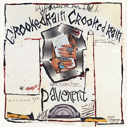 Crooked Rain, Crooked Rain de Pavement