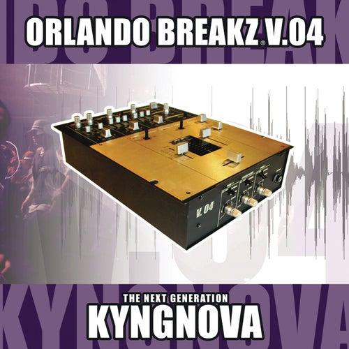 Orlando Breakz V.04 (Continuous DJ Mix By Kyngnova) by Various Artists