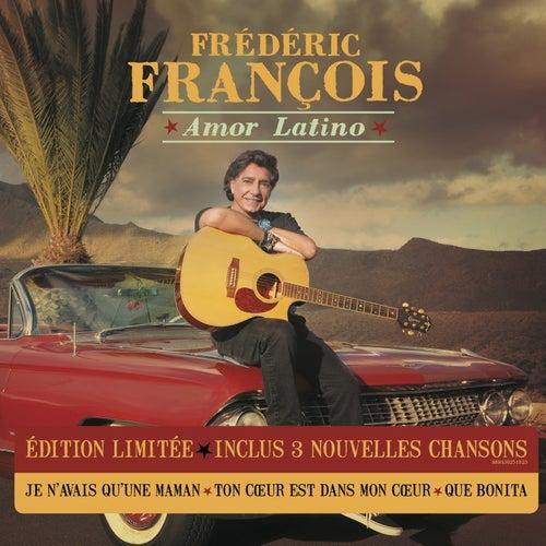 Amor latino (Edition deluxe) de Frédéric François