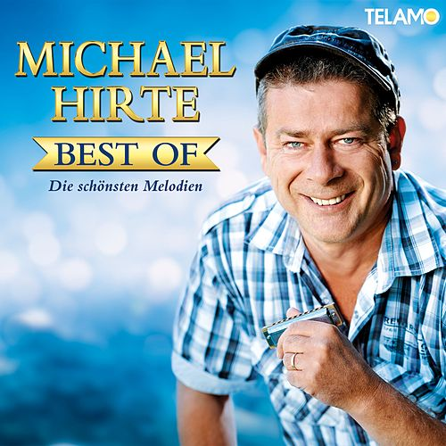 Best of (Die schönsten Melodien) de Michael Hirte