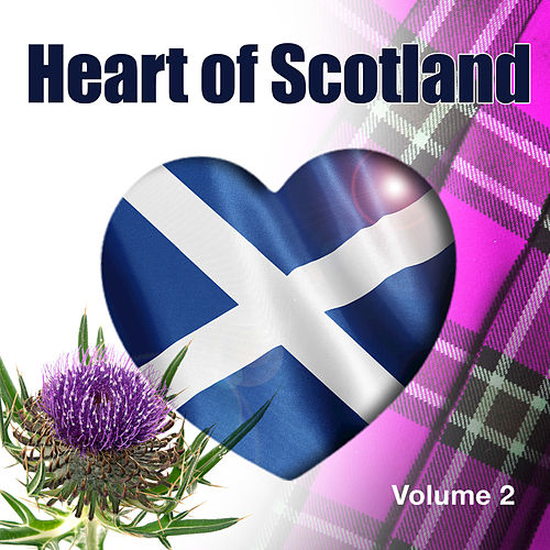 Heart of Scotland, Vol. 2 (feat. David Methven) by The Munros