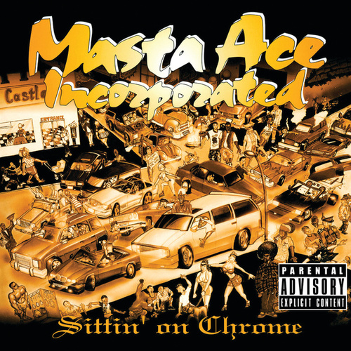 Sittin' On Chrome de Masta Ace
