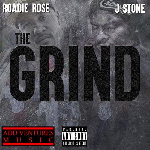 The Grind (feat. J Stone) - Single de Roadie Rose