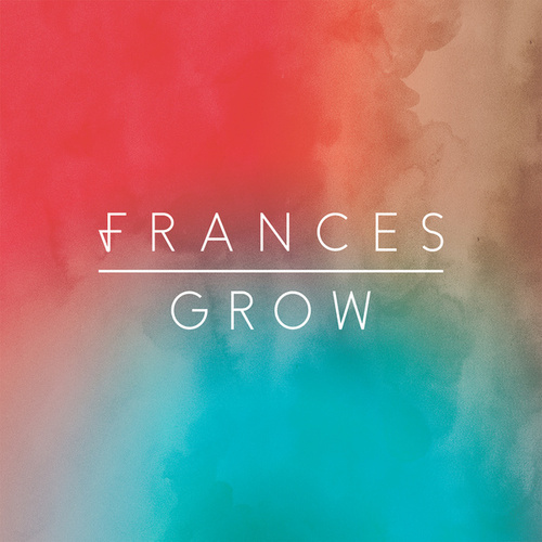 Grow by Frances