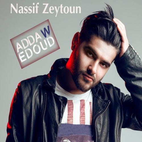 Adda W Edoud by Nassif Zeytoun