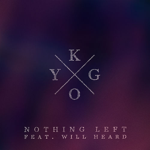 Nothing Left di Kygo