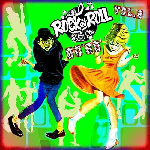 Rock 'n' Roll '50-'60, Vol. 2 (All Night Long) by Various Artists