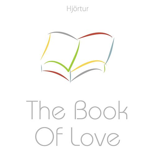 The Book of Love by Hjortur