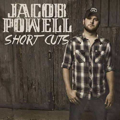 Short Cuts by Jacob Powell