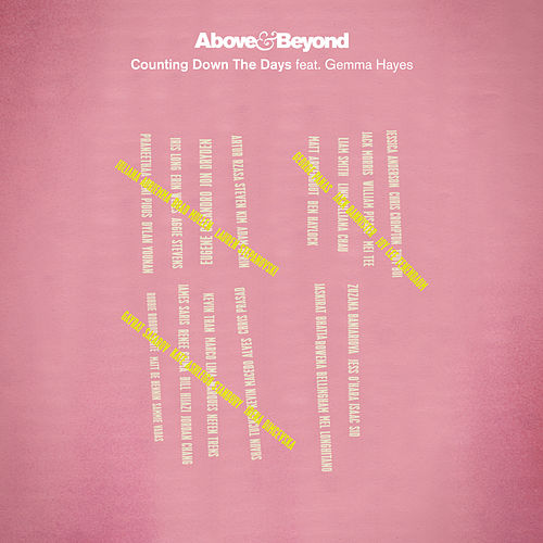 Counting Down The Days (The Remixes) by Above & Beyond