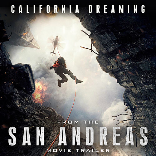 California Dreamin' (From 'San Andreas') by L'orchestra Cinematique