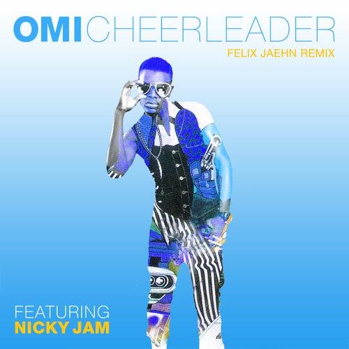 Cheerleader (Felix Jaehn Remix) by OMI