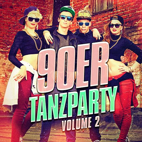 90er Tanzparty, Vol. 2 (Der beste Mix aus Pop-Hits von Tanz und Eurodance der 90er) by 90er Tanzparty