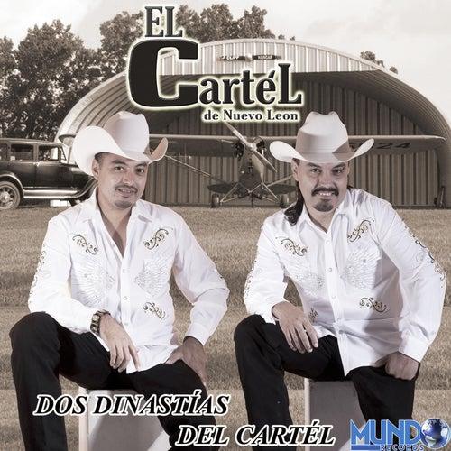 Dos Dinastias Del Cartel by El Cartel De Nuevo Leon