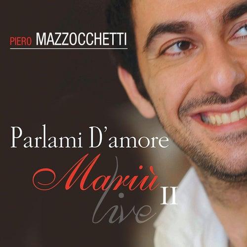 Parlami d'amore (Mariù Live, Vol. 2) by Piero Mazzocchetti