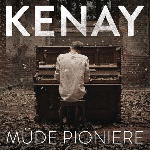 Müde Pioniere von Kenay