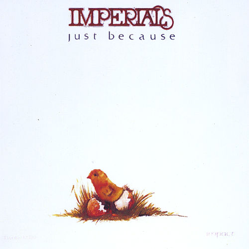 Just Because by The Imperials