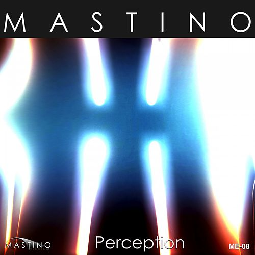 Perception by Mastino