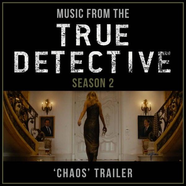 True Detective Staffel 2 Soundtrack