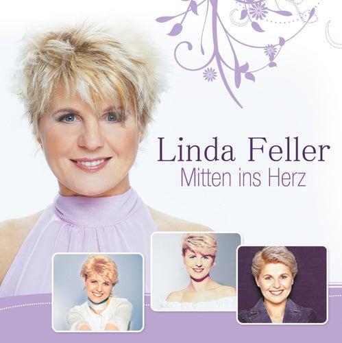 Mitten ins Herz von Linda Feller