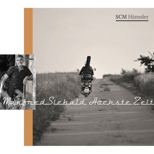 Höchste Zeit by Manfred Siebald