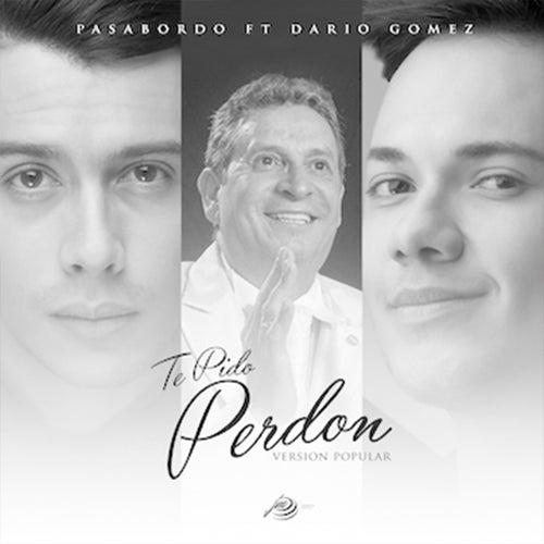 Te Pido Perdon (Popular) de Pasabordo