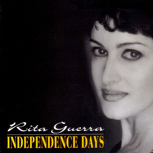 Independence Days by Rita Guerra