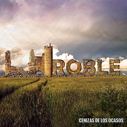 Cenizas De Los Ocasos by Roble