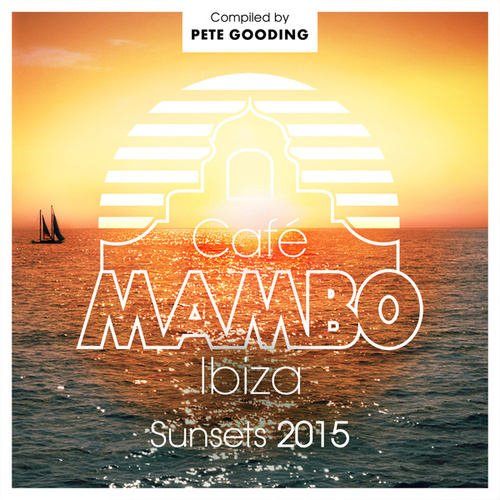 Café Mambo Sunsets 2015 de Various Artists