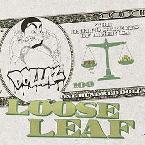 Loose Leaf by Dollaz (Hip-Hop)