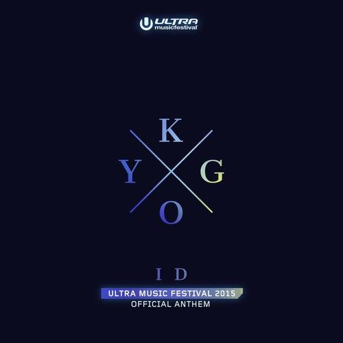 ID (Ultra Music Festival Anthem) by Kygo