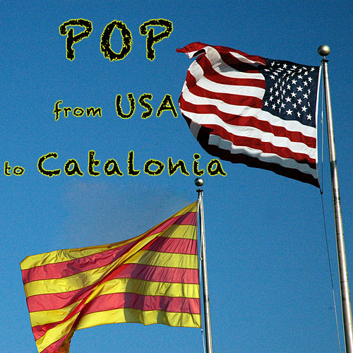 Pop: From USA To Catalonia de Various Artists