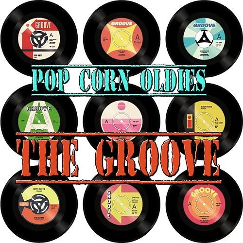 Pop Corn Oldies - The Groove de Various Artists