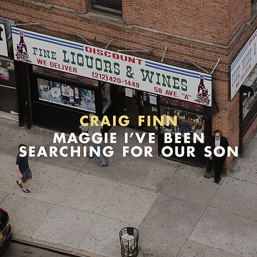Maggie I've Been Searching For Our Son von Craig Finn