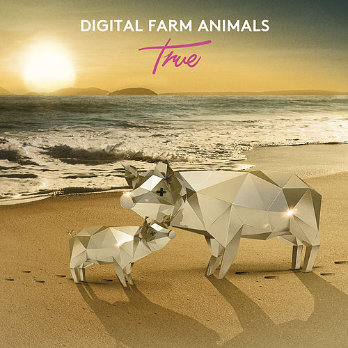 True by Digital Farm Animals