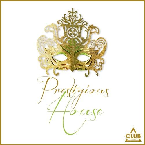Prestigious House de Various Artists