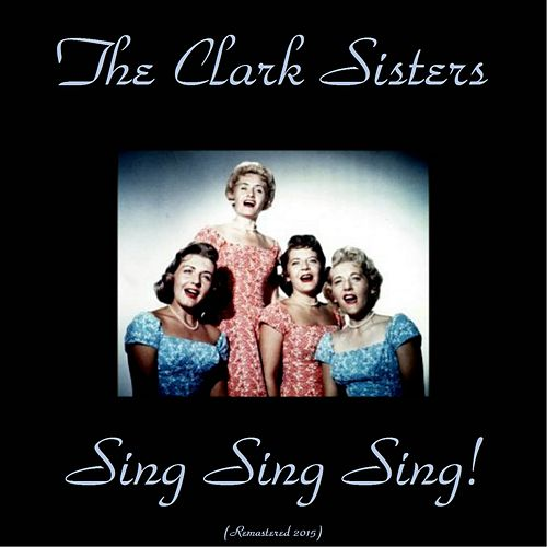 Sing Sing Sing! (Analog Source Remaster 2015) de The Clark Sisters