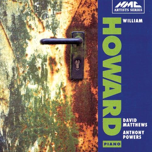 Powers: The Memory Room - Matthews: Piano Sonata, Op. 47 by William Howard