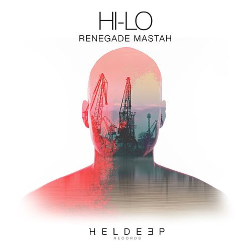 Renegade Mastah by Hi-lo