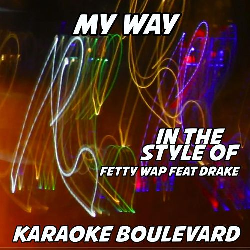 My Way (Vocal Mix) by Karaoke Boulevard : Napster