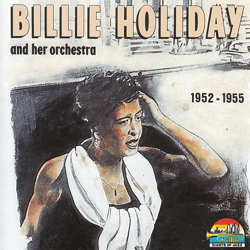 Billie Holiday and her Orchestra by Billie Holiday